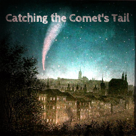 Catching the Comet's Tail